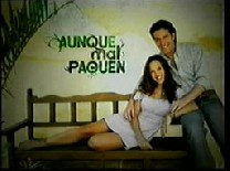 http://www.series-telenovelas.com/img/telenovelas/aunque-mal-paguen_1.jpg